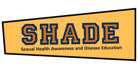 SHADE: Sexual Health Awareness and Disease Education